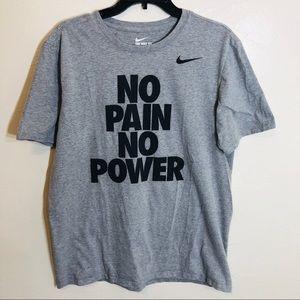 """Nike Short Sleeve Gray Tee """"No Pain No Power"""""""